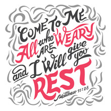 Come To Me All Who Are Weary A...