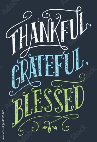 Fényképezés  Thankful, grateful, blessed