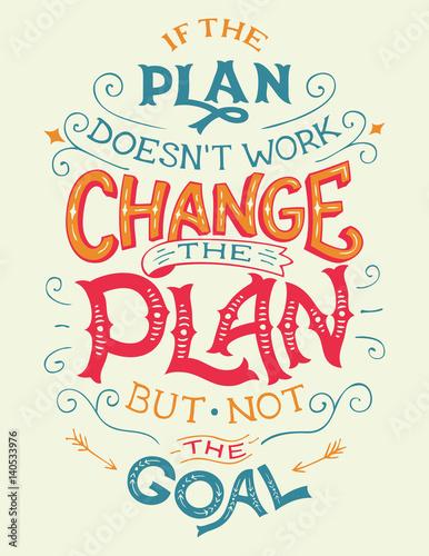 jesli-plan-nie-dziala-zmien-plan-ale-nie-cel-cytat-motywacyjny-reki-napis