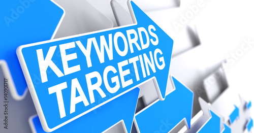 Keywords Targeting - Message on the Blue Arrow. 3D. #140901717