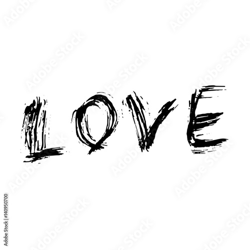 Fototapety, obrazy: Love. Ink hand drawn lettering. Modern dry brush typography. Grunge vector illustration.