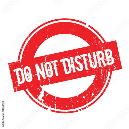 Photo  Do Not Disturb rubber stamp
