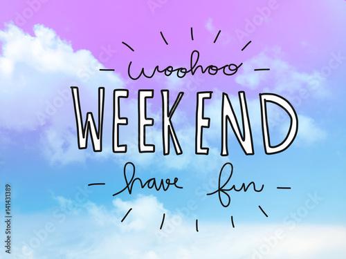 Fototapeta Woohoo weekend have fun word on pink and blue pastel sky obraz