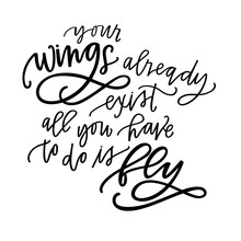 Your Wings Already Exist
