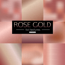 Set Of Rose Gold Vector Gradients Collection. Pink Foil Texture Metallic For Banner, Background, Frame Design. Vector Illustration.