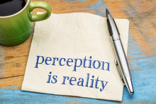 Perception Is Reality Text On ...