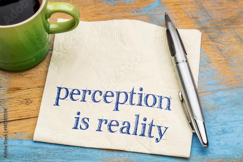 Fotografie, Obraz  Perception is reality text on napkin
