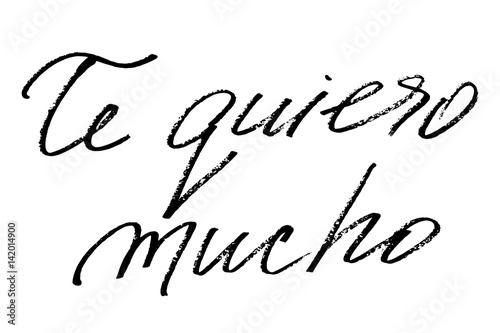 Te quiero much  Phrase in Spanish  I love you very much