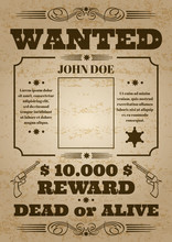 Wanted Dead Or Alive Western Old Vintage Vector Poster With Distressed Texture