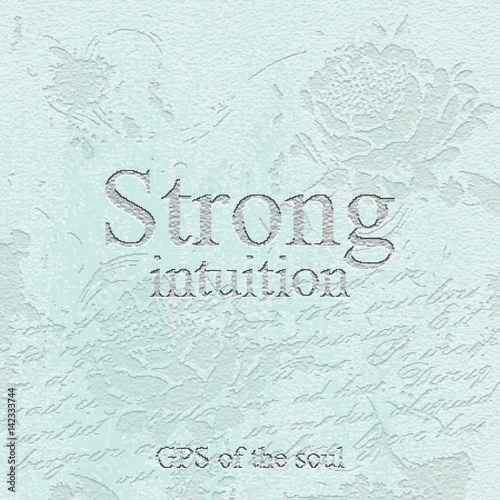 Strong intuition - gps of the soul  Quote  Stone engraving