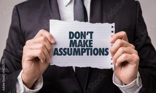 Photo Don't Make Assumptions