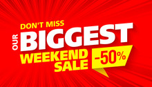 Biggest Weekend Sale Bright Ad...