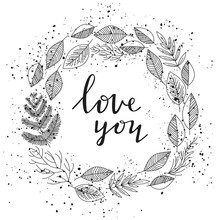 Love You - Lettering And Leafs Wreath Vector