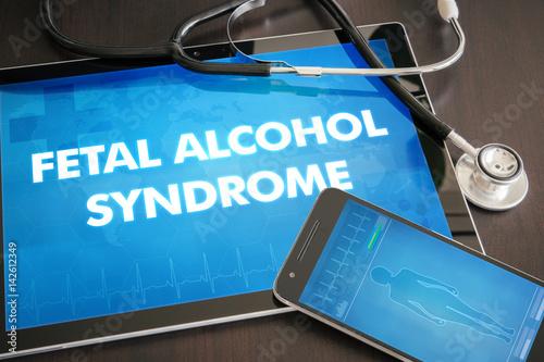 Fotografia, Obraz  Fetal alcohol syndrome (congenital disorder) diagnosis medical concept on tablet