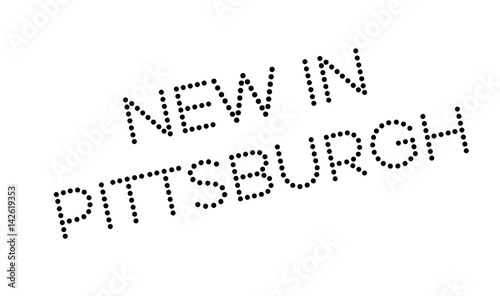Photo  New In Pittsburgh rubber stamp