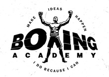 Logotype Boxing Academy With Motivating Phrase. Sport Vector Illustration