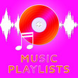 canvas print picture - Music Playlists Means Song Listing 3d Illustration