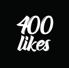 400 Likes, Text Design. Vector...