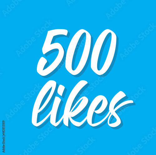 Photo 500 likes, text design. Vector calligraphy. Typography poster.