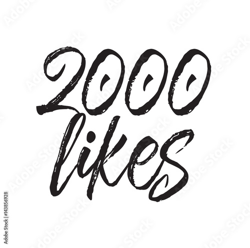 Poster  2000 likes, text design. Vector calligraphy. Typography poster.