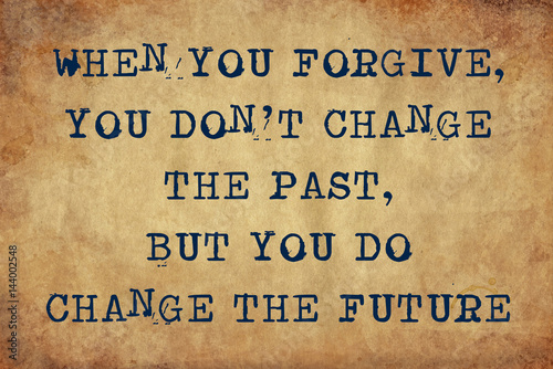 Cuadros en Lienzo Inspiring motivation quote of when your forgive, you don't change the past, but you do change the future with typewriter text