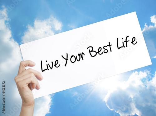Fotografie, Obraz  Live Your Best Life Sign on white paper