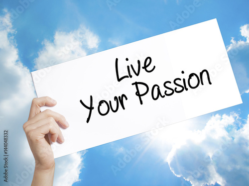 Fotografie, Obraz  Live Your Passion Sign on white paper