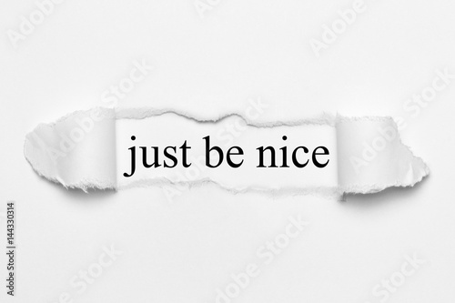 just be nice on white torn paper Canvas-taulu