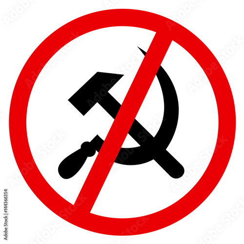 Sign Of Crossing Out Sickle And Hammer Symbol Of Socialism And