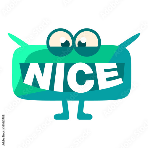 turquoise blob saying nice cute emoji character with word in the
