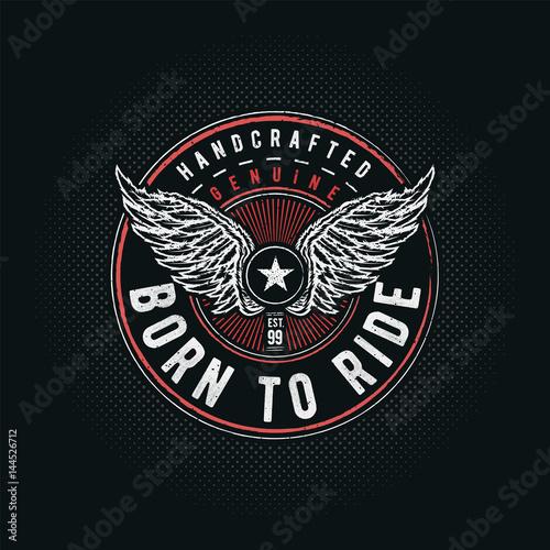 Photo  Born to Ride typographic