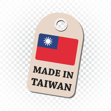 Hang Tag Made In Taiwan With Flag. Vector Illustration On Isolated Background.
