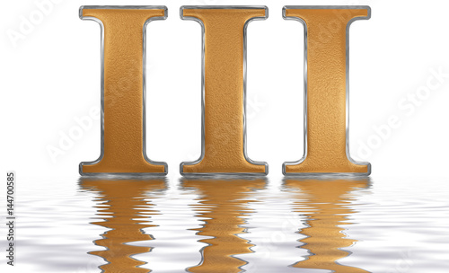 Fotografía  Roman numeral III, tres, 3, three, reflected on the water surface, isolated on