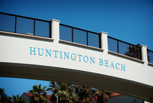 Huntington Beach Sign On Bridge Over Pacific Coast Highway