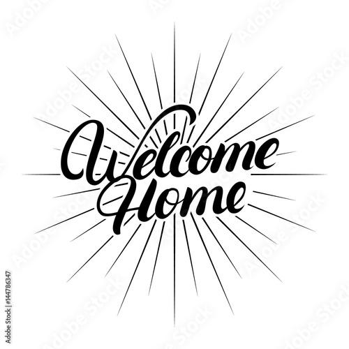 Pinturas sobre lienzo  Welcome home hand written lettering.