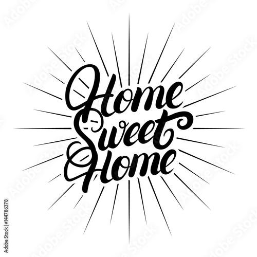 Fotografía  Home sweet home hand written lettering.