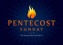 Pentecost Sunday Fire Banner. Invitation Vector Template The Service Of Pentecost In The Form Of Text Pentecost Sunday And The Outpouring Of The Spirit With A Tongue Of Flame
