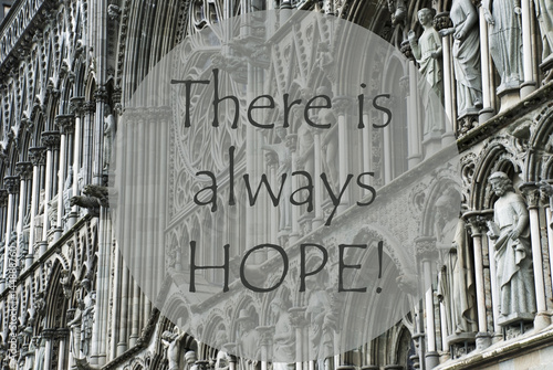 Photo  Church Of Trondheim, Quote There Is Always Hope
