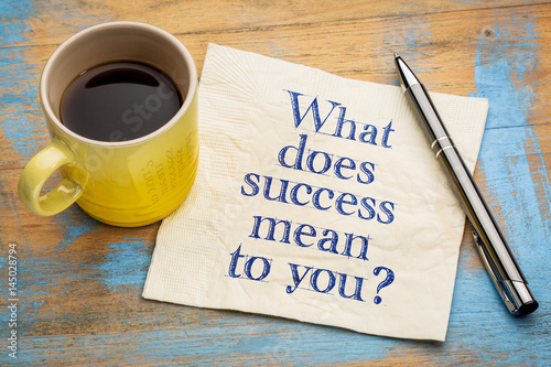 Photo  What does success mean to you?