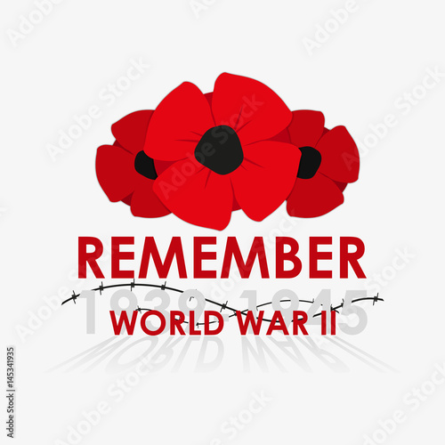 Poster  World War II commemorative symbol with poppy vector illustration.