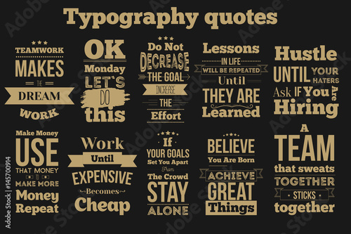 Set of vintage Inspirational quotes about work and team vector design isolated on вфкл background Fototapet