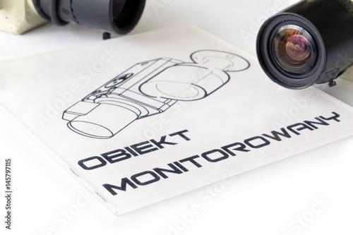 Fotografia  Uwaga. Obiekt monitorowany. Kamery telewizji przemysłowej CCTV