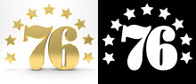 Golden Number Seventy Six On White Background With Drop Shadow And Alpha Channel , Decorated With A Circle Of Stars. 3D Illustration