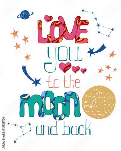 Kocham Cię tak mocno jak stąd do księżyca i z powrotem. Ręcznie rysowane plakat z romantycznym cytatem.