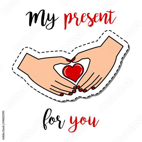 ilustracja-z-dlonmi-ulozonymi-w-serce-i-napisem-moj-prezent-dla-ciebie