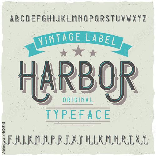 Vintage label font named Harbor.