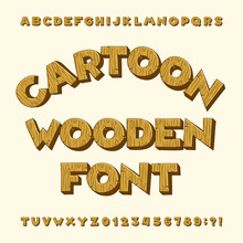 Cartoon Wooden Alphabet Font. Type Letters, Numbers, Symbols. Stock Vector Typeface For Your Design.