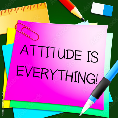 Fotografie, Tablou  Attitude Is Everything Represents Happy Positive 3d Illustration