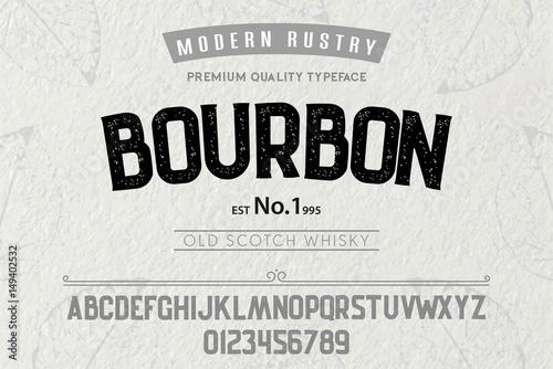 FontAlphabetScriptTypefaceLabelModern Rustry Bourbon TypefaceFor