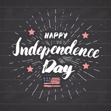 Happy Independence Day Vintage USA Greeting Card, United States Of America Celebration. Hand Lettering, American Holiday Grunge Textured Retro Design Vector Illustration On Chalkboard.